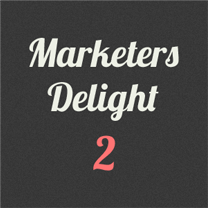 Marketers Delight 2