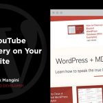 Import YouTube videos to create a video library in WordPress