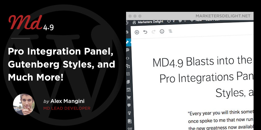 Marketers Delight 4.9 adds Pro Integrations panel, Gutenberg styles, and more!