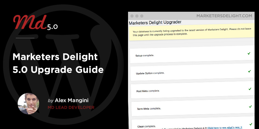 Marketers Delight 5.0 Upgrade Guide
