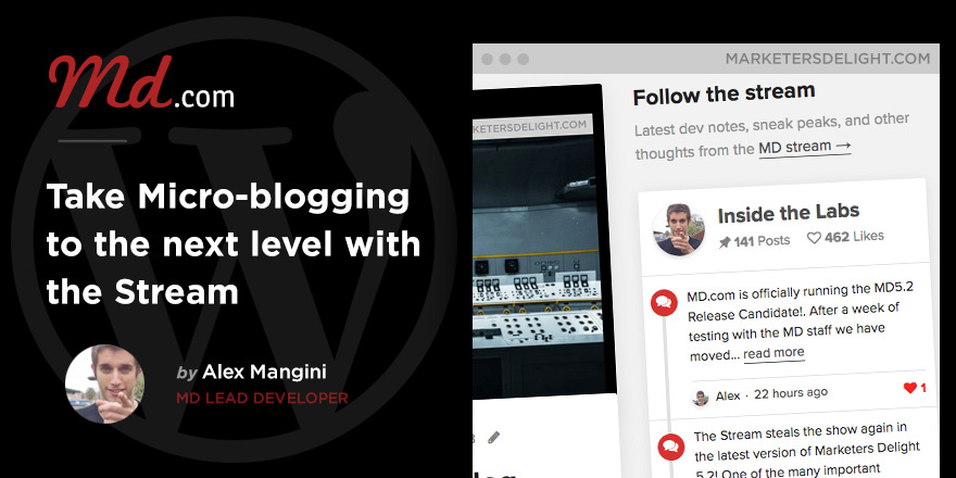 "Take Micro-blogging to the next level with the ""Stream"" feature in Marketers Delight"