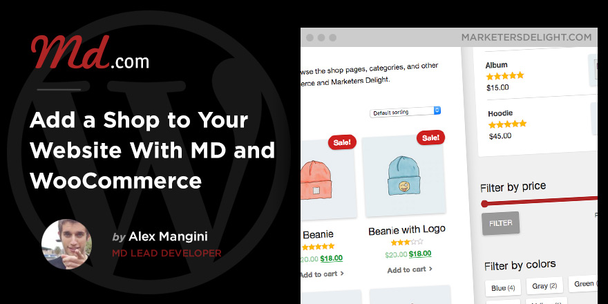 Create Shops Faster Than Ever With Marketers Delight + WooCommerce